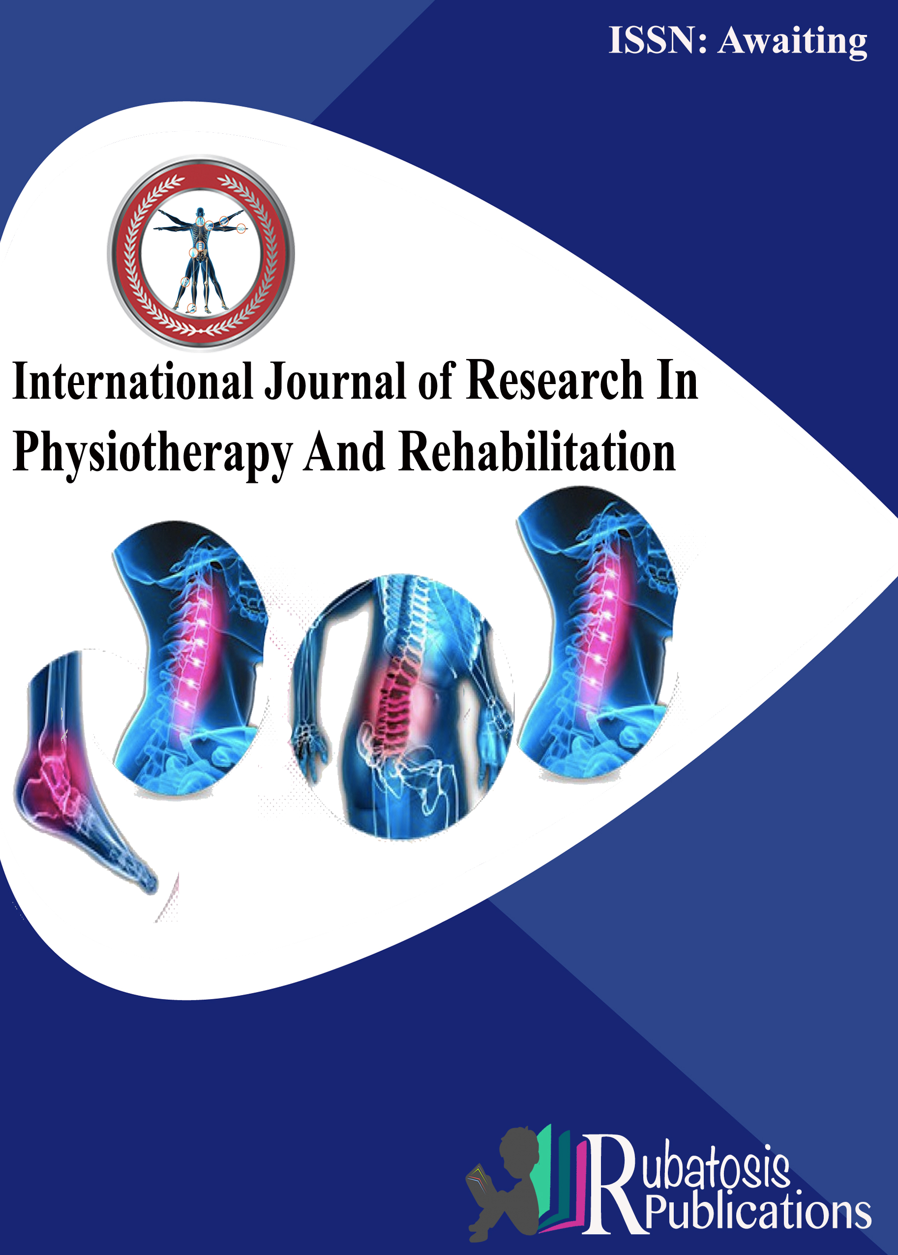 International Journal of Research In Physiotherapy And Rehabilitation